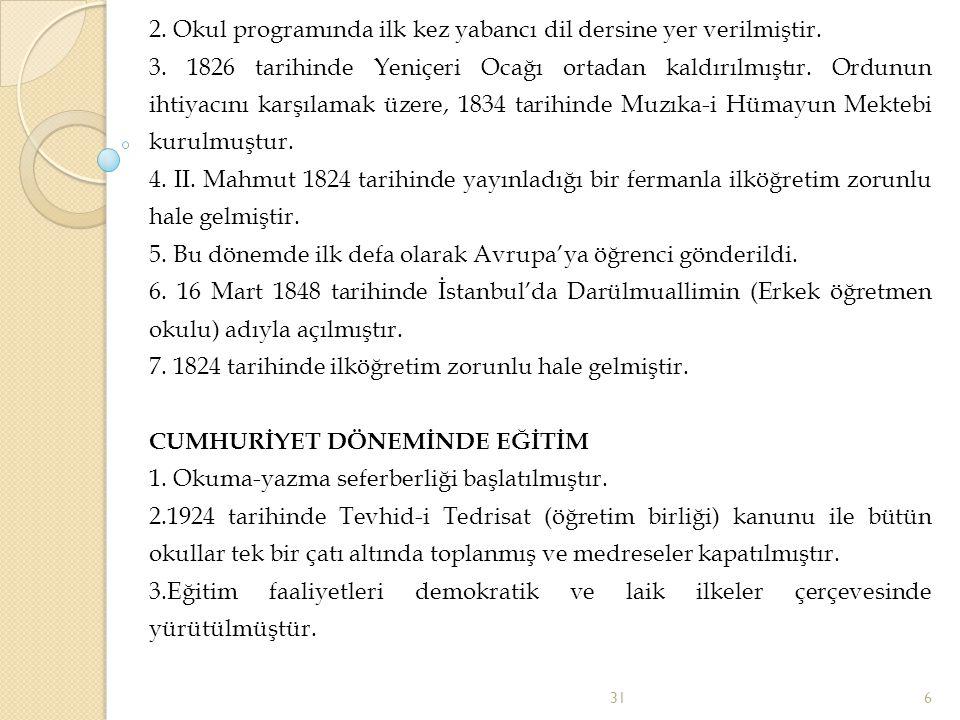4.Latin harfleri kabul edilmiştir.