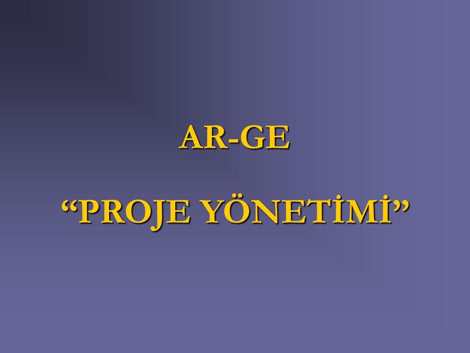 """AR-GE """"PROJE YÖNETİMİ"""""""