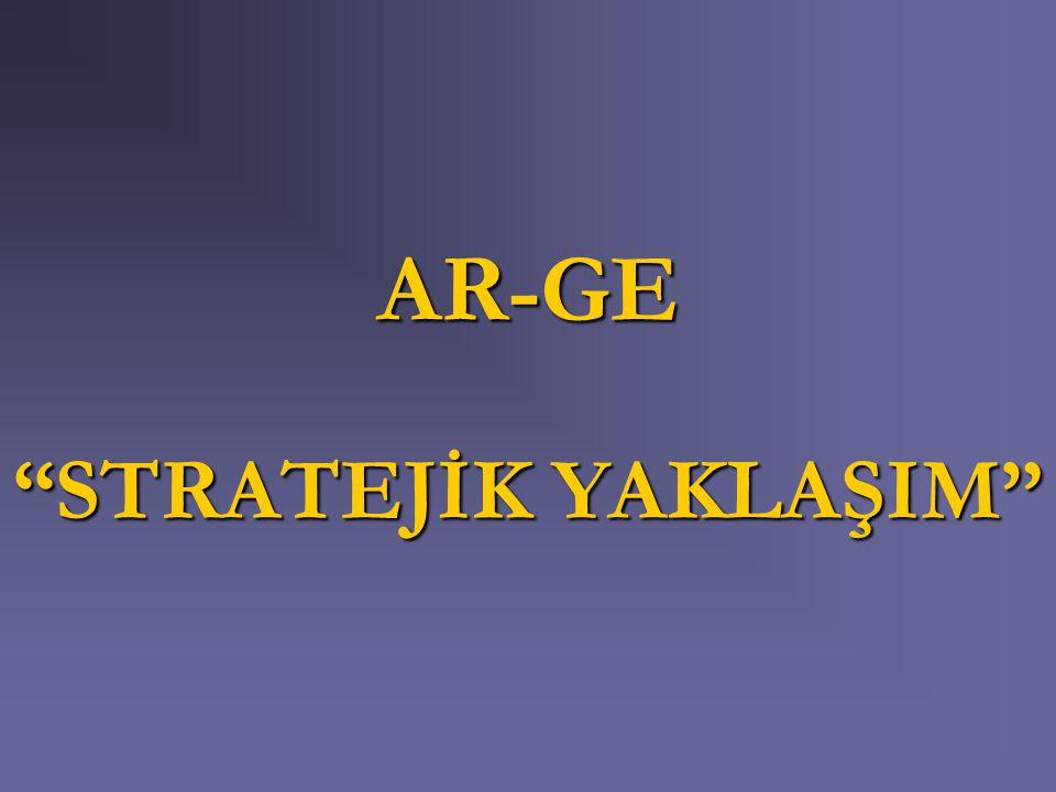 """AR-GE """"STRATEJİK YAKLAŞIM"""""""
