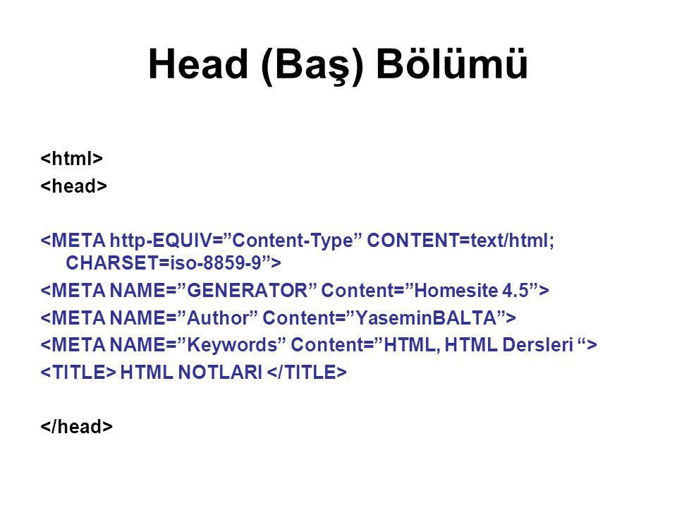 Head (Baş) Bölümü HTML NOTLARI