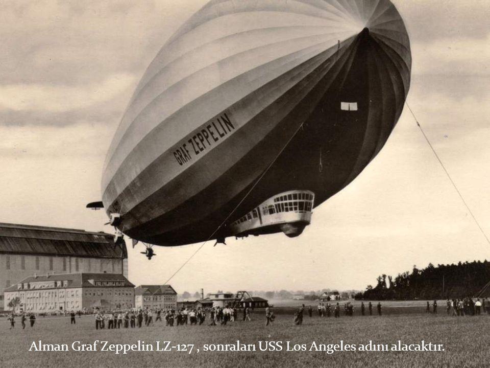 Alman Graf Zeppelin LZ-127, sonraları USS Los Angeles adını alacaktır.
