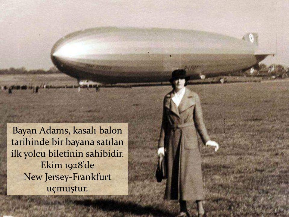 Bayan Adams, kasalı balon tarihinde bir bayana satılan ilk yolcu biletinin sahibidir.