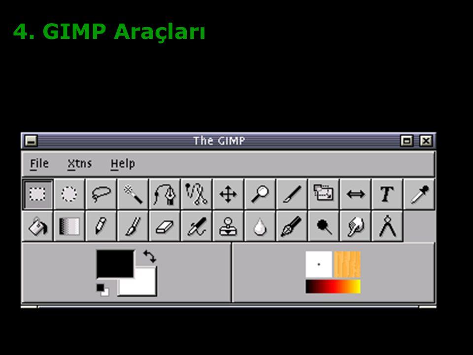 4. GIMP Araçları 5