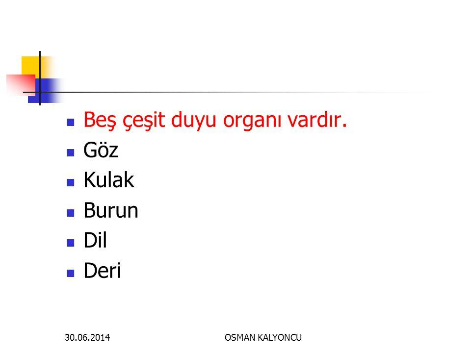 OSMAN KALYONCU 30.06.2014 SORU:22 Aşağıdakilerden hangisi göz merceği ile saydam tabakanın ortak özelliğidir.