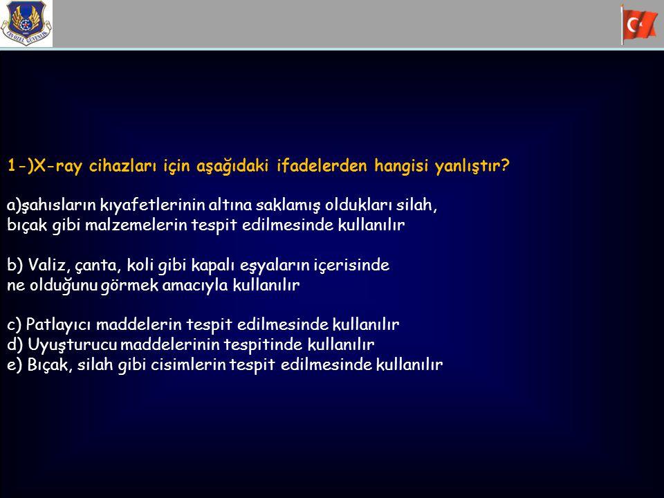 2-)Telsiz haberleşmesi için aşağıdaki ifadelerden hangisi yanlıştır.