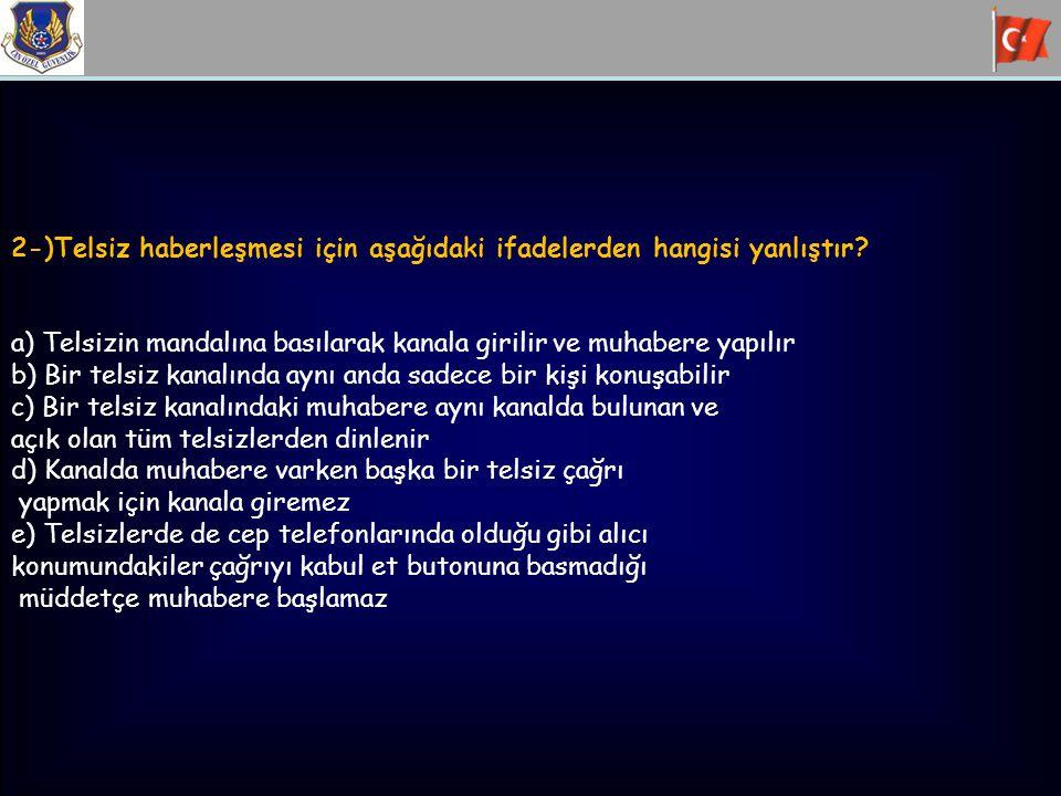 11-)Fişek yatağında kaç fişek bulunur? a)16 b)1 c)3 d)15 e)10
