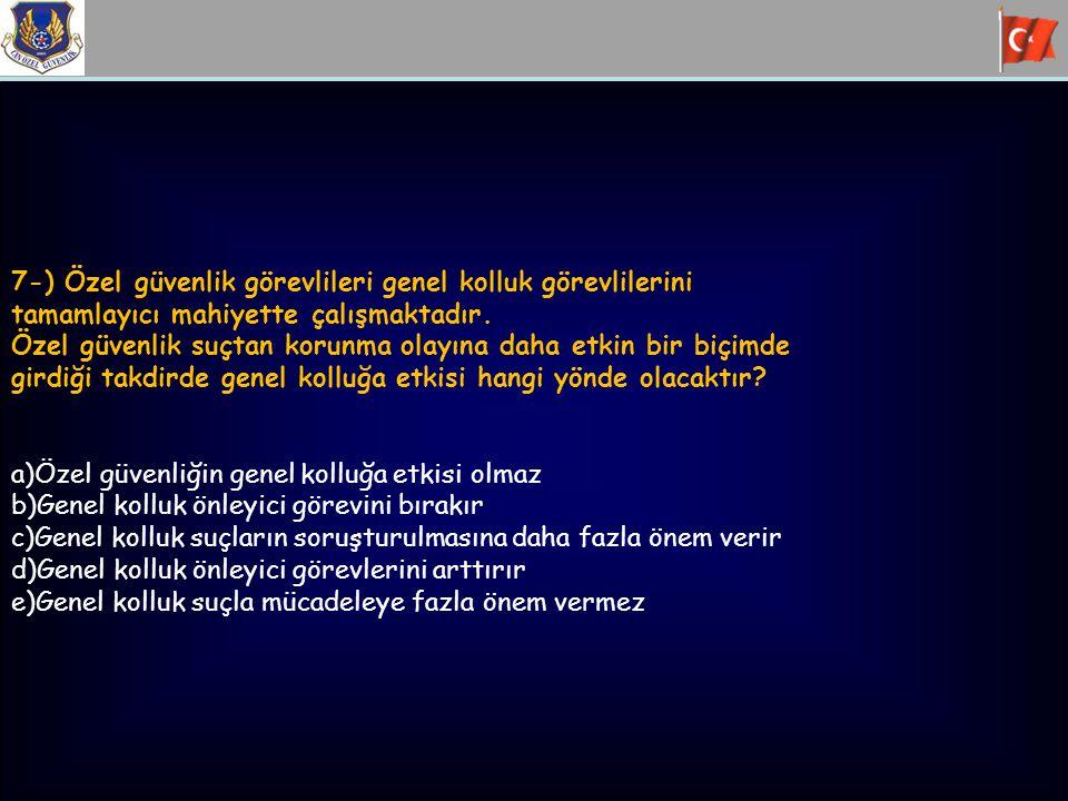 48-)Bir eylem/etkinlikte aşağıdaki önlemlerden hangisinin alınması gerekir.