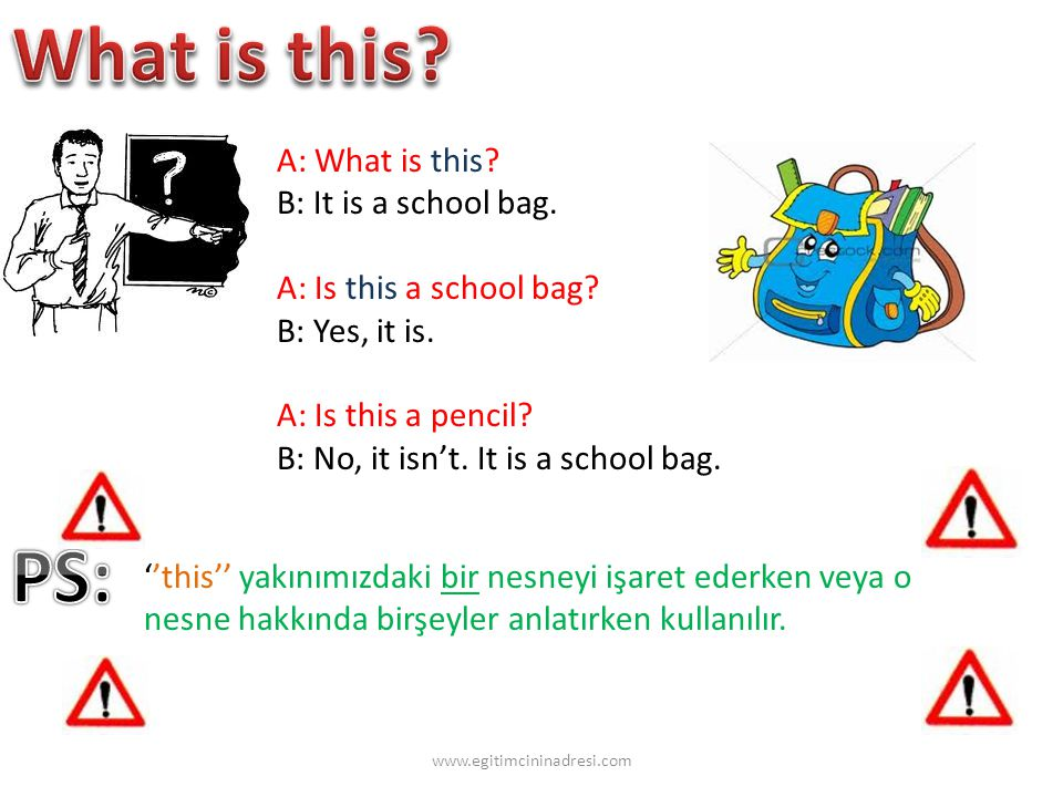 A: What is this. B: It is a school bag. A: Is this a school bag.