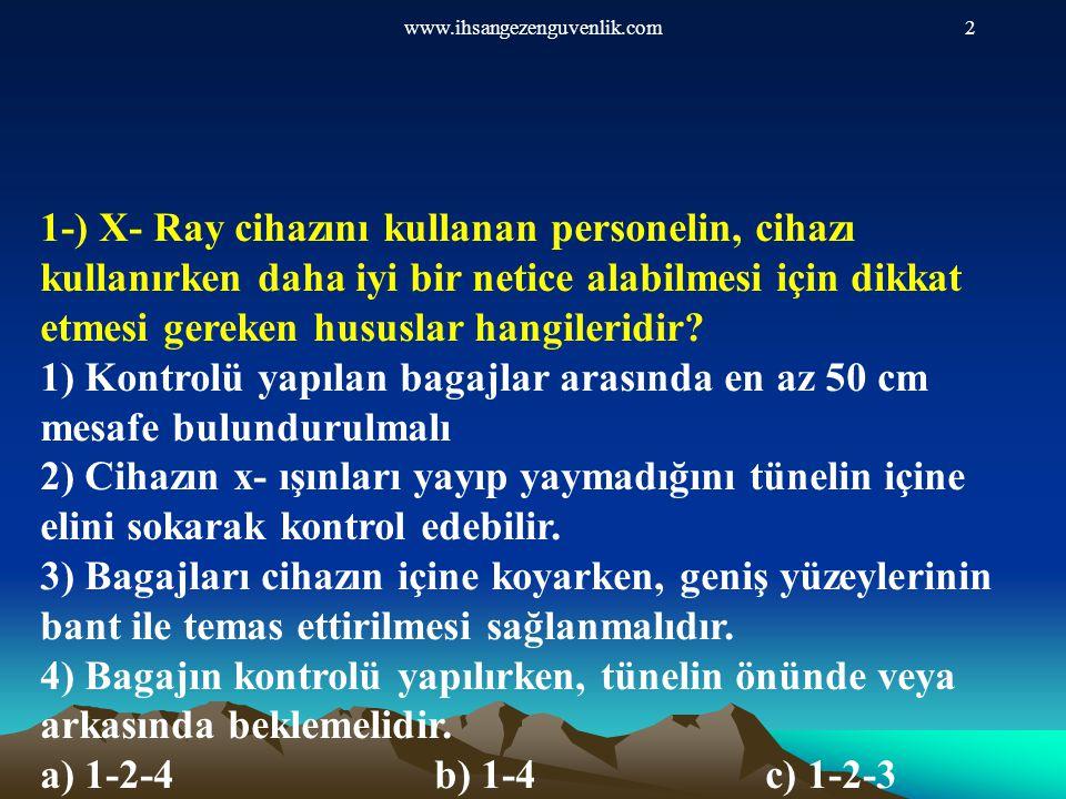 www.ihsangezenguvenlik.com13 12-) Aşağıdakilerden hangisi temel koruma prensiplerinden değildir.