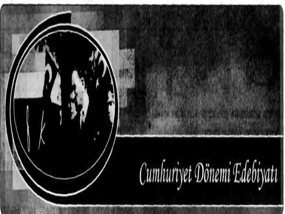  CUMHURİYET DÖNEMİ EDEBİYATI (1923-1940)  Cumhuriyet dönemi, millileşme akımının devamı olarak, hızlı bir gelişme göstermiştir.