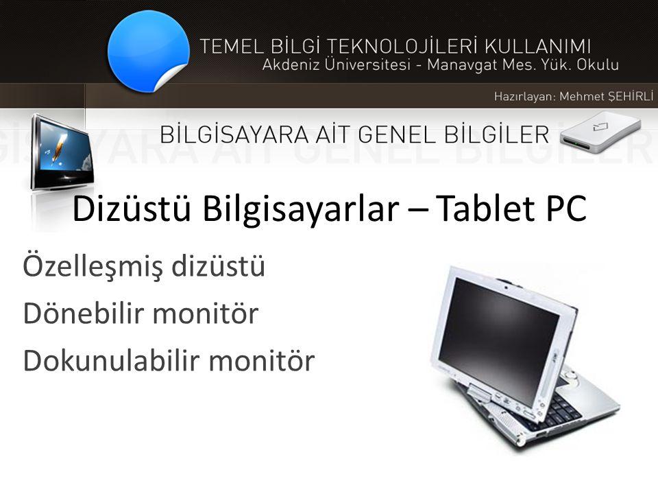 Dizüstü Bilgisayarlar – Tablet PC Özelleşmiş dizüstü Dönebilir monitör Dokunulabilir monitör