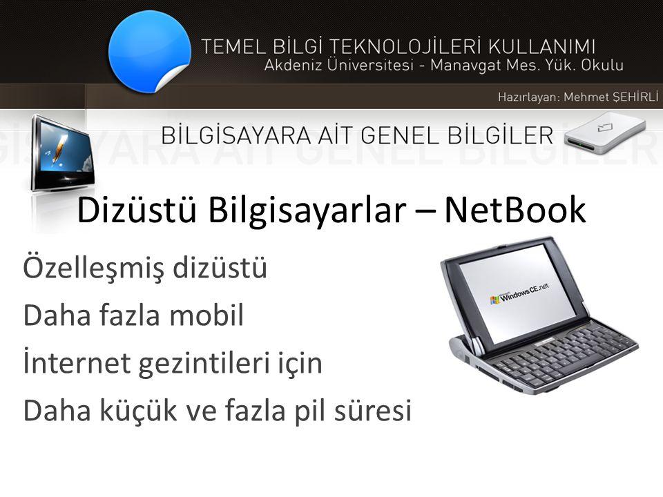 Dizüstü Bilgisayarlar – NetBook Özelleşmiş dizüstü Daha fazla mobil İnternet gezintileri için Daha küçük ve fazla pil süresi