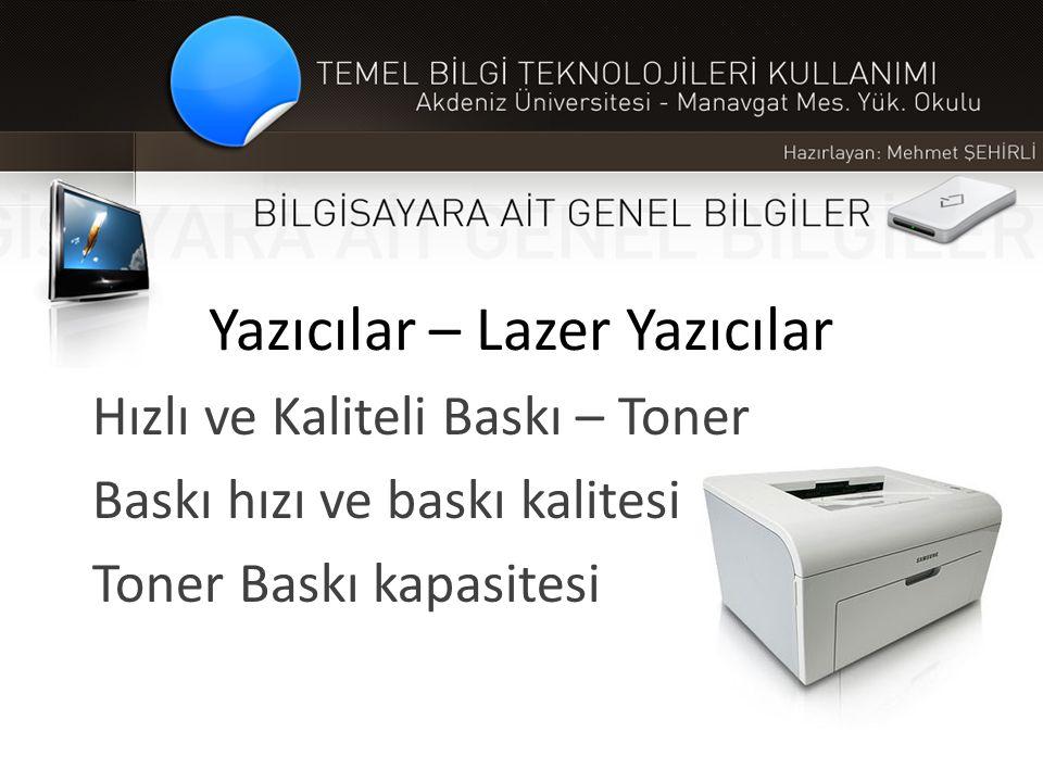 Yazıcılar – Lazer Yazıcılar Hızlı ve Kaliteli Baskı – Toner Baskı hızı ve baskı kalitesi Toner Baskı kapasitesi