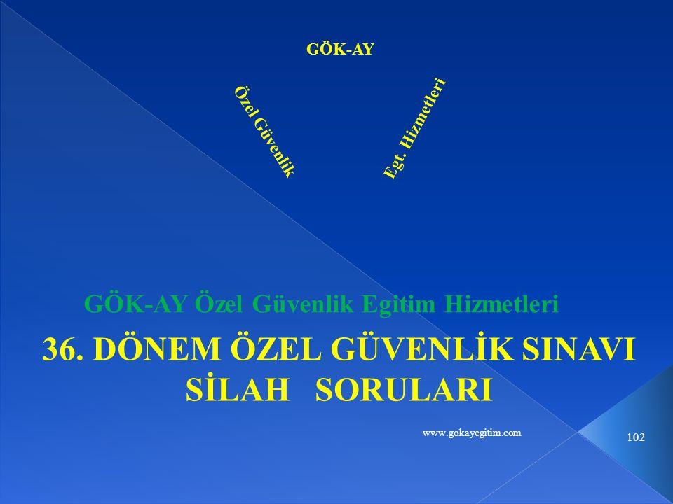 www.gokayegitim.com 102 36.