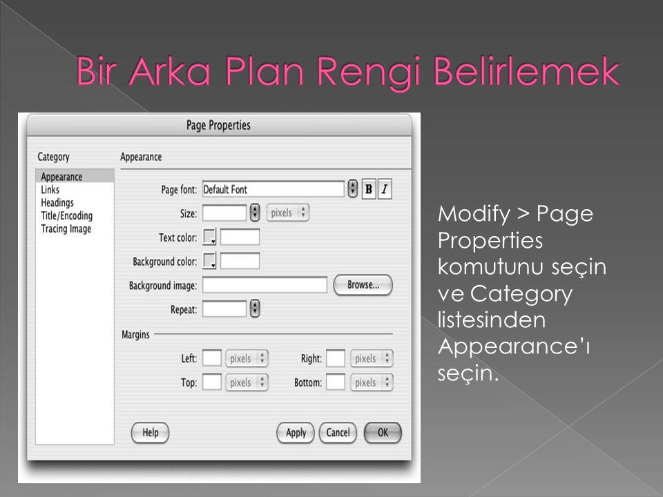Modify > Page Properties komutunu seçin ve Category listesinden Appearance'ı seçin.