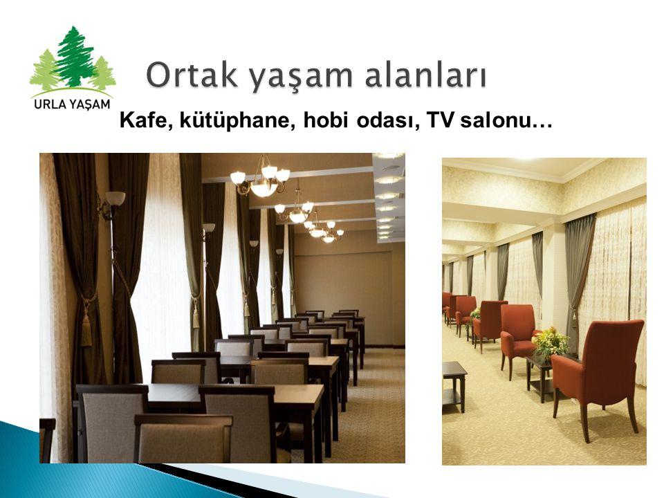 Kafe, kütüphane, hobi odası, TV salonu…