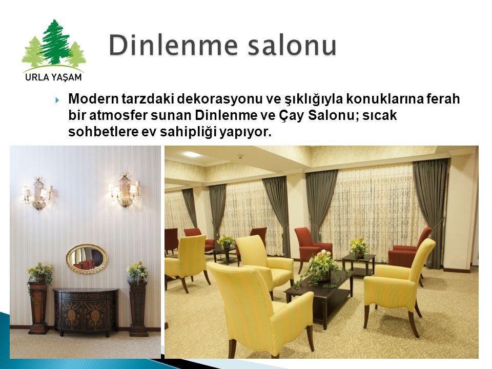  Modern tarzdaki dekorasyonu ve şıklığıyla konuklarına ferah bir atmosfer sunan Dinlenme ve Çay Salonu; sıcak sohbetlere ev sahipliği yapıyor.