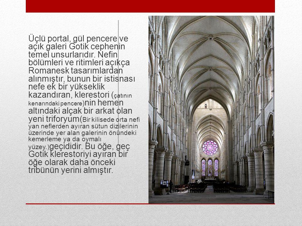 Üçlü portal, gül pencere ve açık galeri Gotik cephenin temel unsurlarıdır. Nefin bölümleri ve ritimleri açıkça Romanesk tasarımlardan alınmıştır, bunu