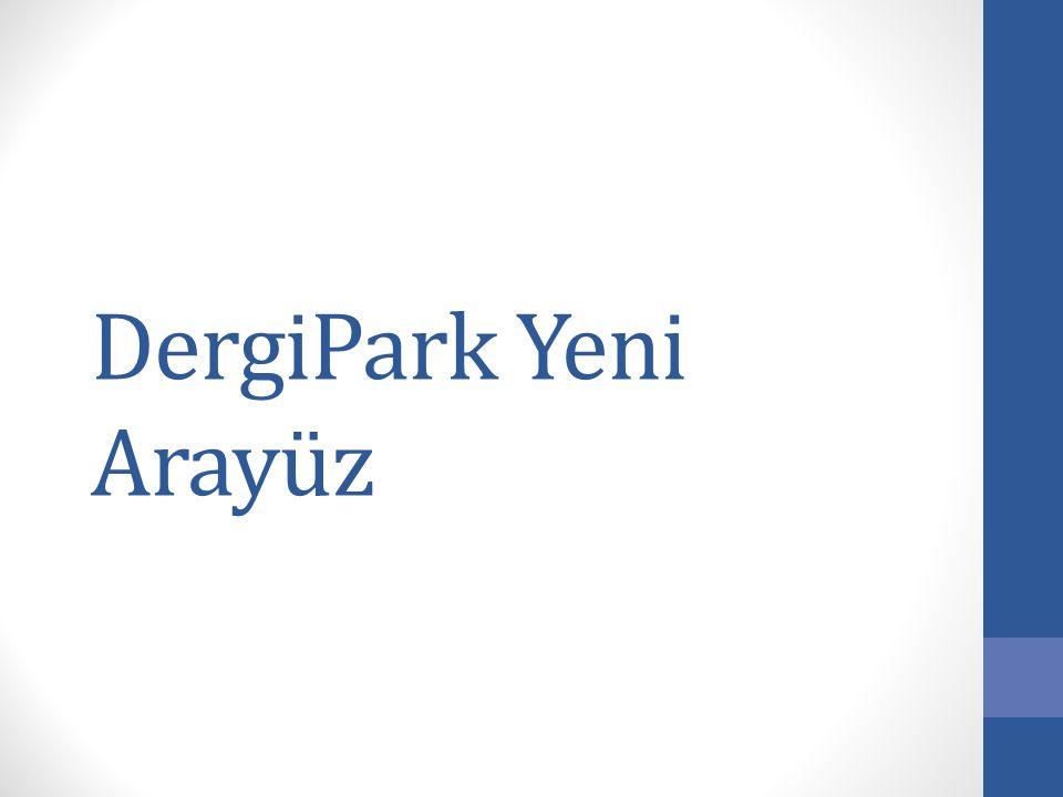 DergiPark Yeni Arayüz
