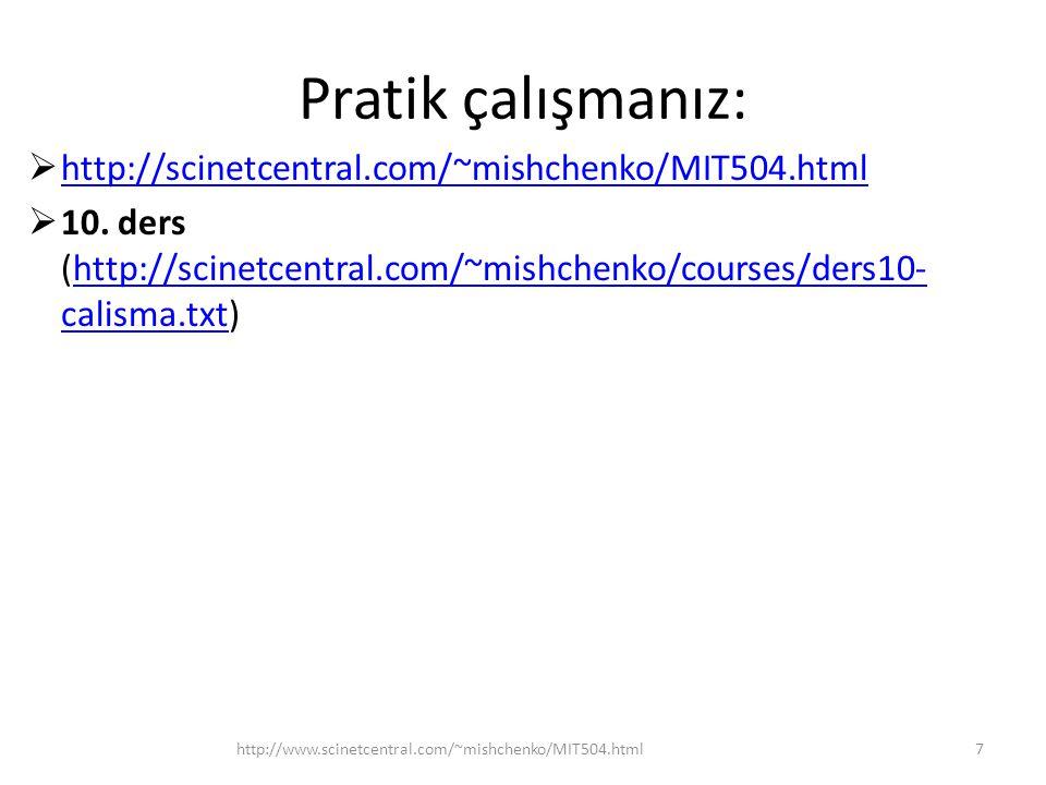Pratik çalışmanız:  http://scinetcentral.com/~mishchenko/MIT504.html http://scinetcentral.com/~mishchenko/MIT504.html  10.