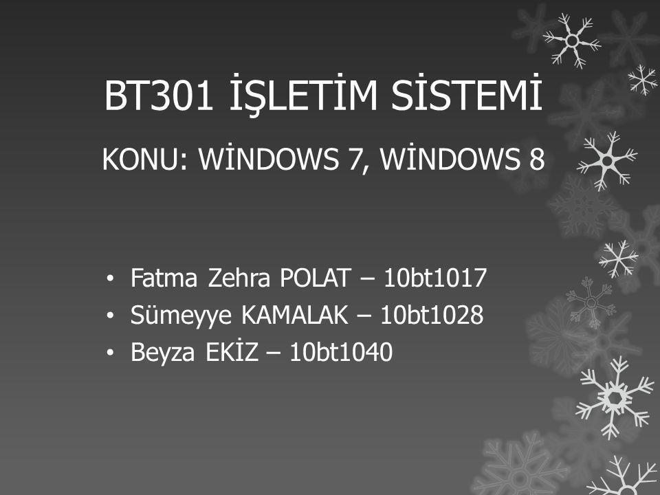 Sürümleri…  Windows 7 Ultimate  Tüm özellikleri isteyenler için tasarlanmıştır.
