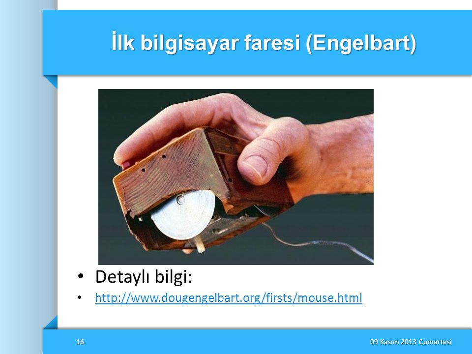 İlk bilgisayar faresi (Engelbart) • Detaylı bilgi: • http://www.dougengelbart.org/firsts/mouse.html http://www.dougengelbart.org/firsts/mouse.html 09