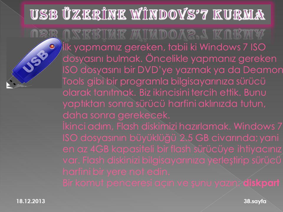 İlk yapmamız gereken, tabii ki Windows 7 ISO dosyasını bulmak. Öncelikle yapmanız gereken ISO dosyasını bir DVD'ye yazmak ya da Deamon Tools gibi bir