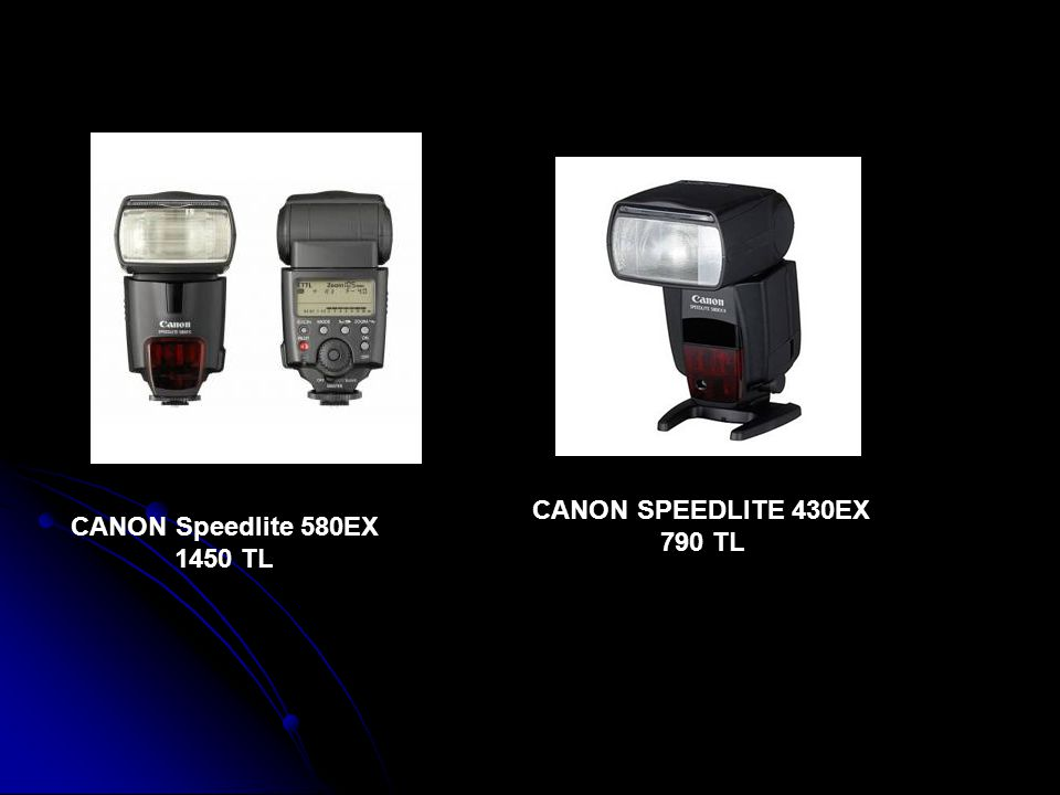 CANON Speedlite 580EX 1450 TL CANON SPEEDLITE 430EX 790 TL