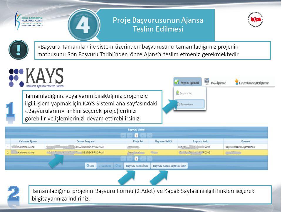 Tamamladığınız veya yarım bıraktığınız projenizle ilgili işlem yapmak için KAYS Sistemi ana sayfasındaki «Başvurularım» linkini seçerek proje(leri)niz