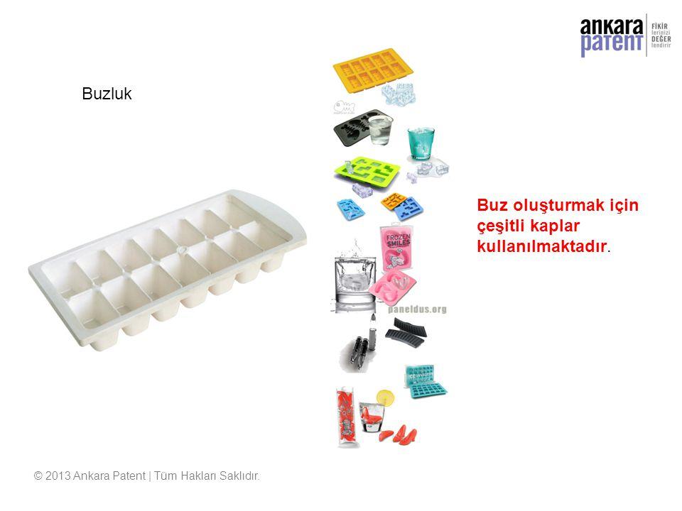 Buzluk © 2013 Ankara Patent | Tüm Hakları Saklıdır. Buz oluşturmak için çeşitli kaplar kullanılmaktadır.