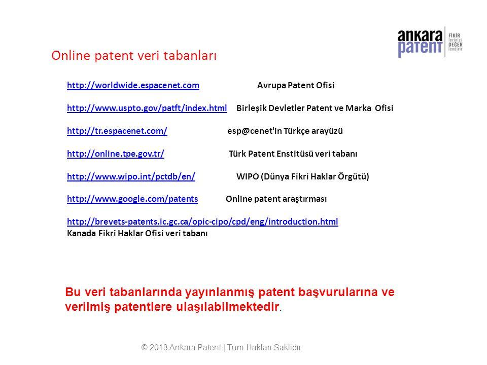 Online patent veri tabanları http://worldwide.espacenet.comhttp://worldwide.espacenet.com Avrupa Patent Ofisi http://www.uspto.gov/patft/index.htmlhtt