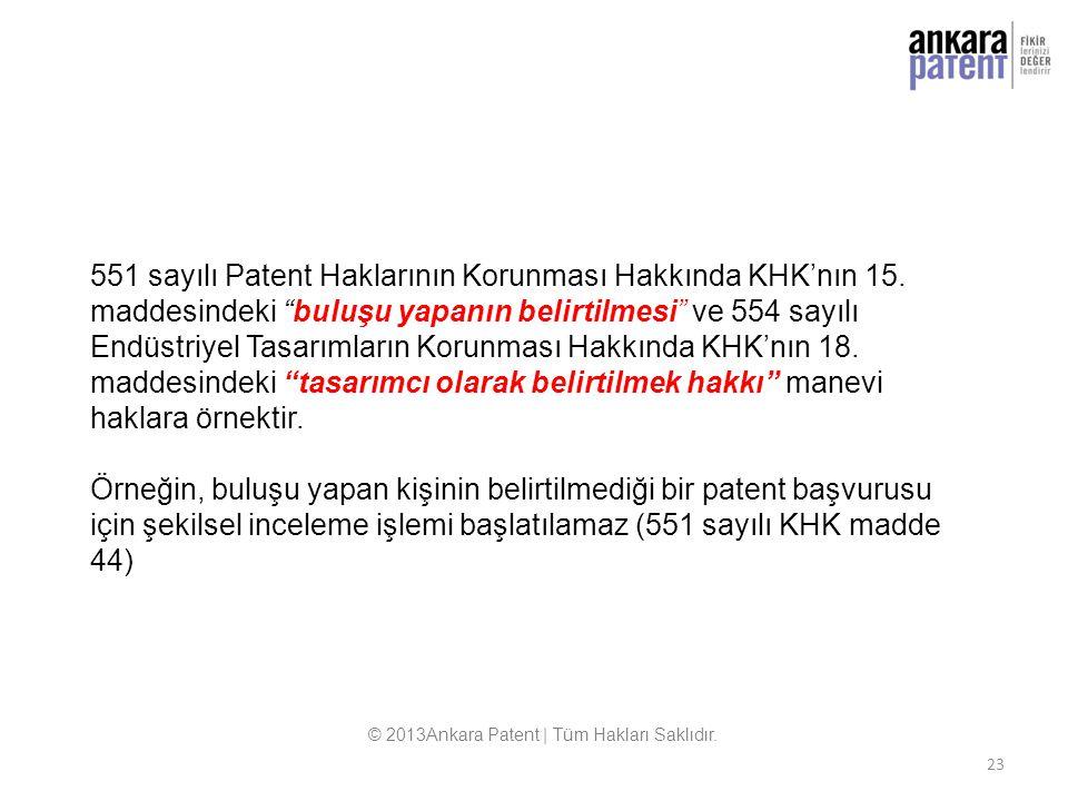 """23 551 sayılı Patent Haklarının Korunması Hakkında KHK'nın 15. maddesindeki """"buluşu yapanın belirtilmesi"""" ve 554 sayılı Endüstriyel Tasarımların Korun"""