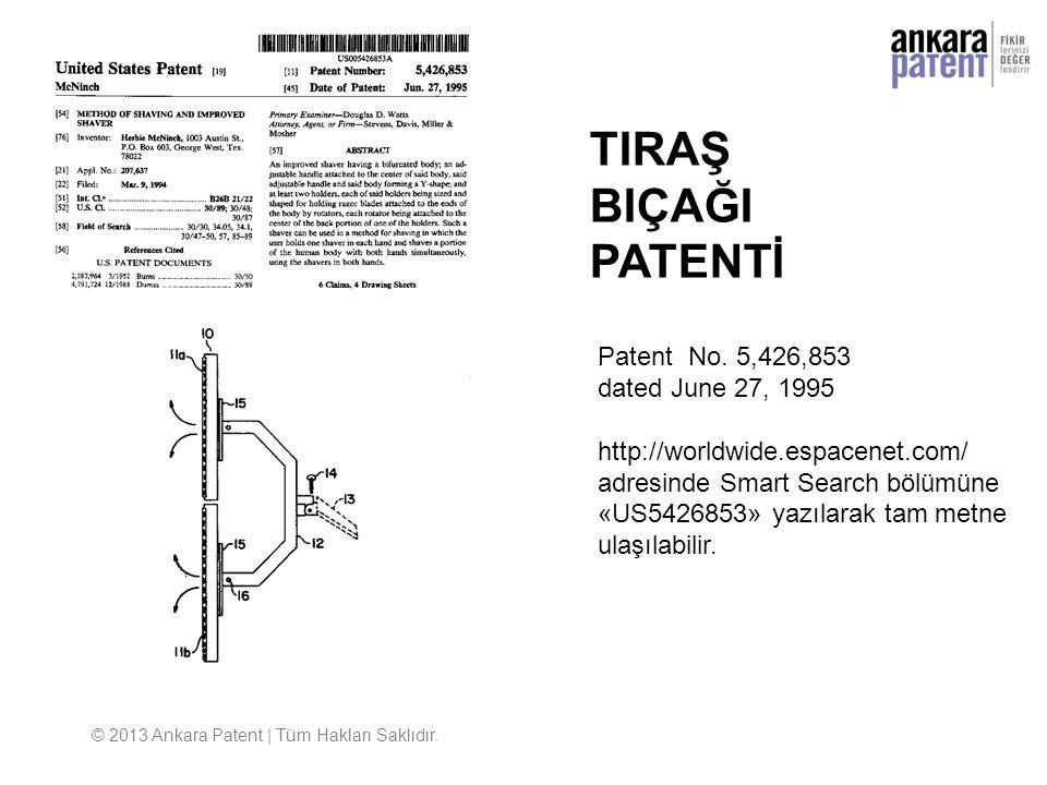 © 2013 Ankara Patent | Tüm Hakları Saklıdır. Patent No. 5,426,853 dated June 27, 1995 http://worldwide.espacenet.com/ adresinde Smart Search bölümüne