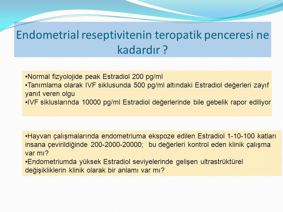 Endometrial reseptivitenin teropatik penceresi ne kadardır .