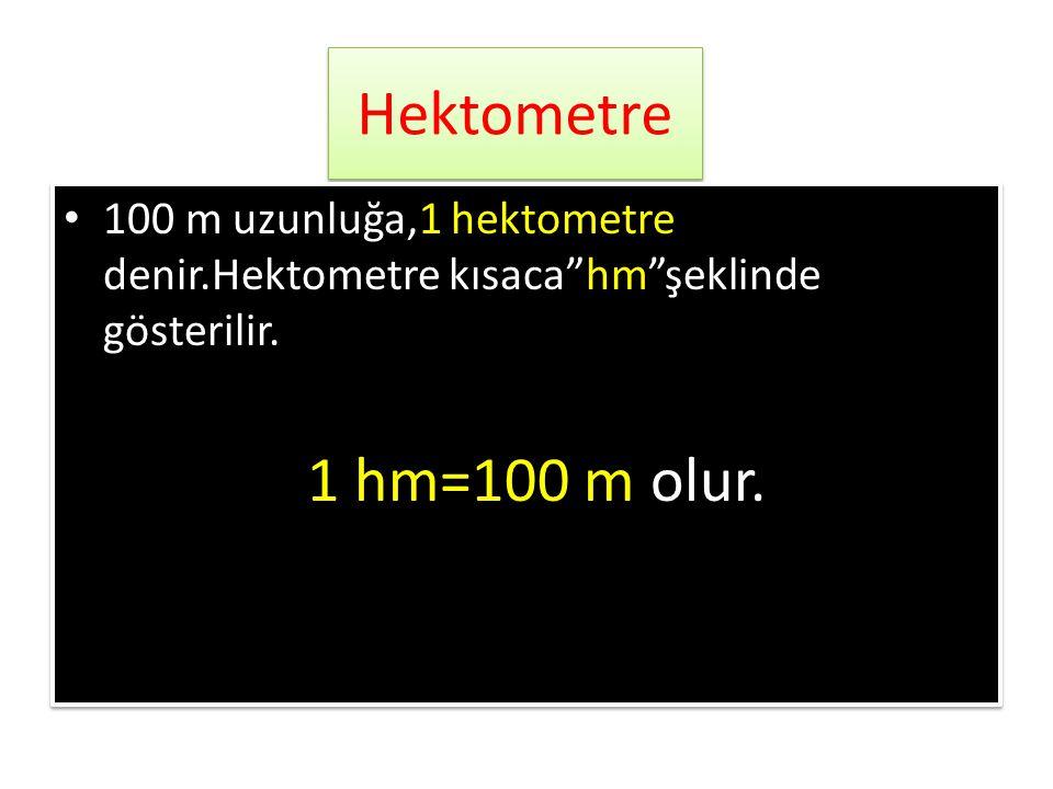 """Dekametre • 10 metre uzunluğa,1 dekametre denir. • Dekametre kısaca""""dam""""şeklinde gösterilir. 1 dam=10 m olur. • 10 metre uzunluğa,1 dekametre denir. •"""