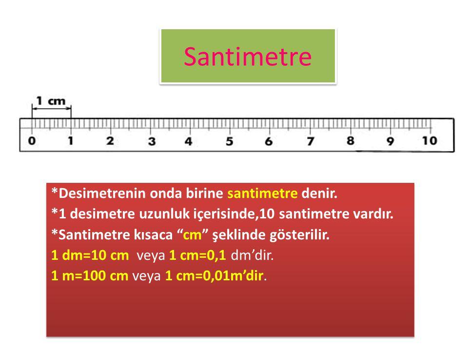 """Desimetre • Metrenin onda birine desimetre denir. • 1 metrelik uzunluk içerisinde 10 desimetre vardır. • Desimetre kısaca """"dm"""" şeklinde gösterilir. 1"""