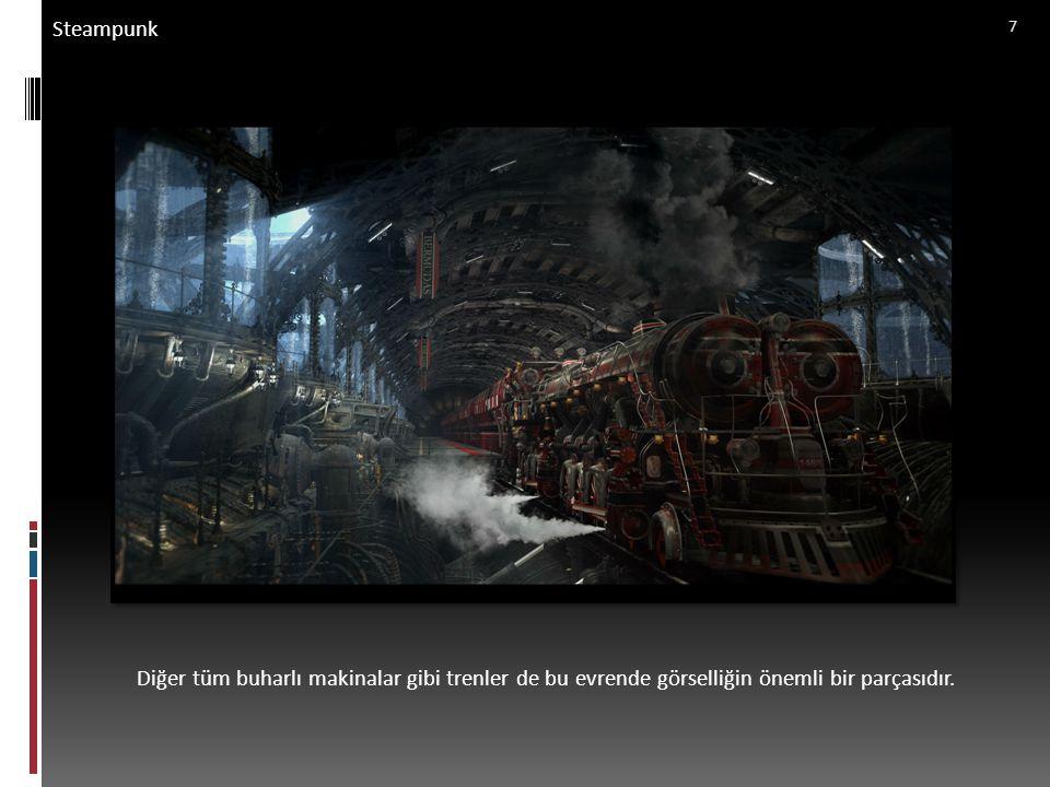 Steampunk Zeplinler ve diğer kanatlı, buharlı uçan araçlar da gökyüzünün önemli detayları olarak karşımıza çıkmaktadır.