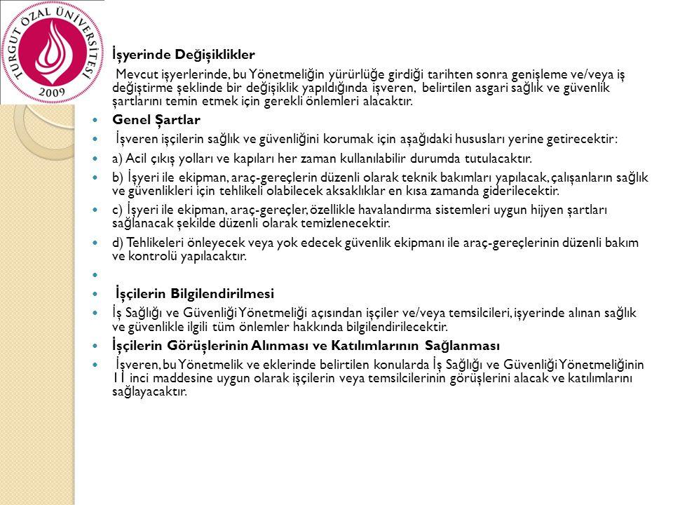  21.Açık alanlardaki çalışmalarda özel önlemler  21.1.