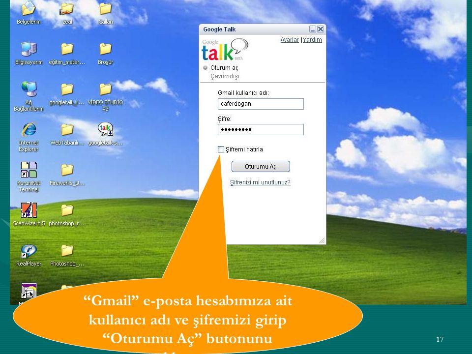 """17 """"Gmail"""" e-posta hesabımıza ait kullanıcı adı ve şifremizi girip """"Oturumu Aç"""" butonunu tıklıyoruz."""