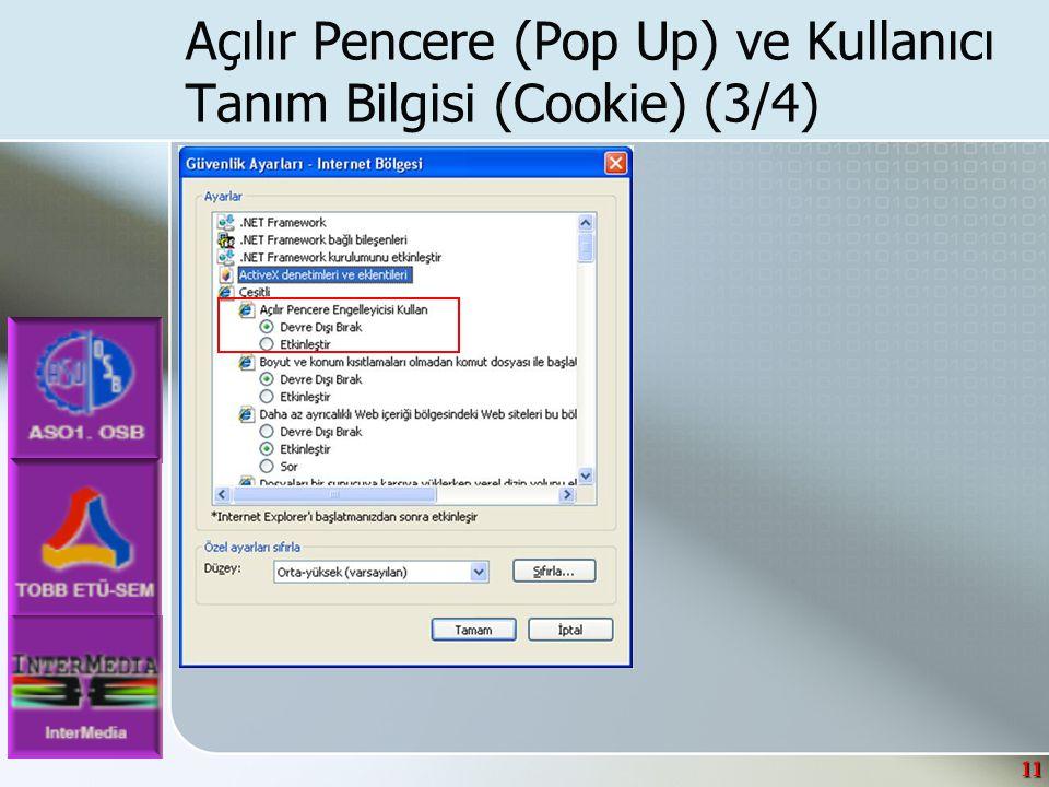 11 Açılır Pencere (Pop Up) ve Kullanıcı Tanım Bilgisi (Cookie) (3/4)