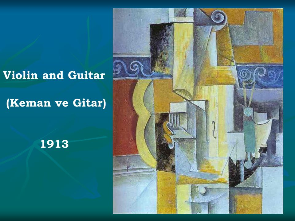 Violin and Guitar (Keman ve Gitar) 1913