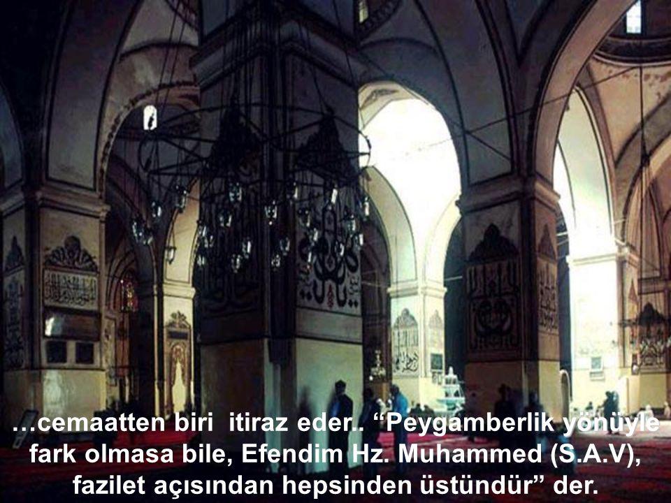 1409 yılı Ramazan ayında ikindi namazından sonra kürsüye çıkan vaiz efendi konuşması esnasında 'Resuller arasında fark yoktur' ifadesini kullanınca,..