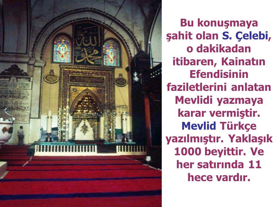 …cemaatten biri itiraz eder.. Peygamberlik y yy yönüyle fark olmasa bile, Efendim Hz.
