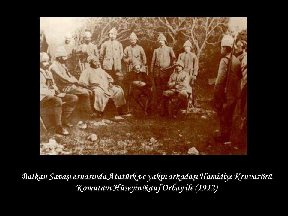Balkan Savaşı esnasında Atatürk ve yakın arkadaşı Hamidiye Kruvazörü Komutanı Hüseyin Rauf Orbay ile (1912)