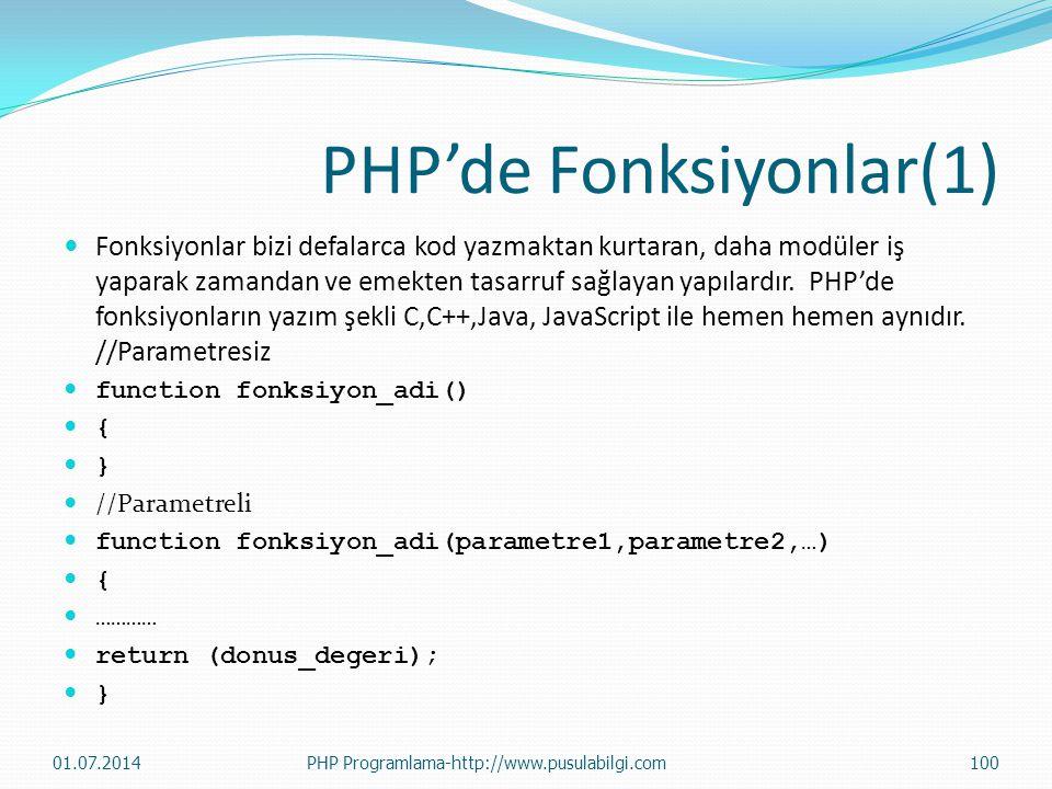 PHP'de Fonksiyonlar(1)  Fonksiyonlar bizi defalarca kod yazmaktan kurtaran, daha modüler iş yaparak zamandan ve emekten tasarruf sağlayan yapılardır.