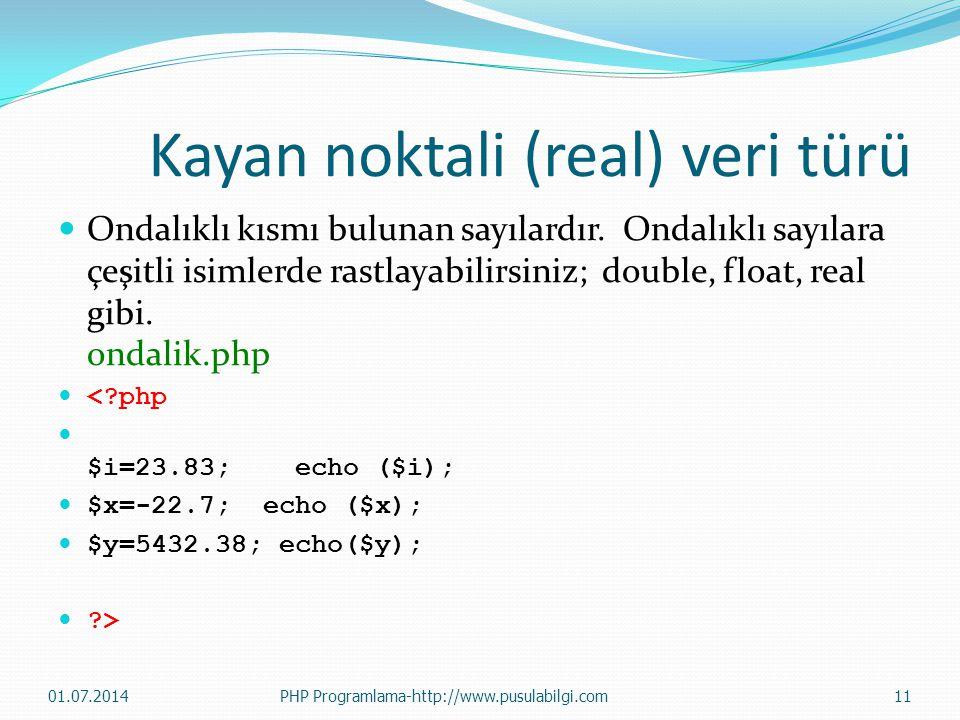 Kayan noktali (real) veri türü  Ondalıklı kısmı bulunan sayılardır. Ondalıklı sayılara çeşitli isimlerde rastlayabilirsiniz; double, float, real gibi