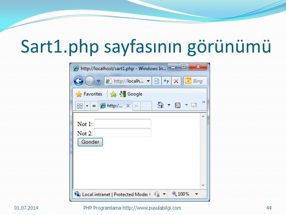 Sart1.php sayfasının görünümü 01.07.2014PHP Programlama-http://www.pusulabilgi.com44