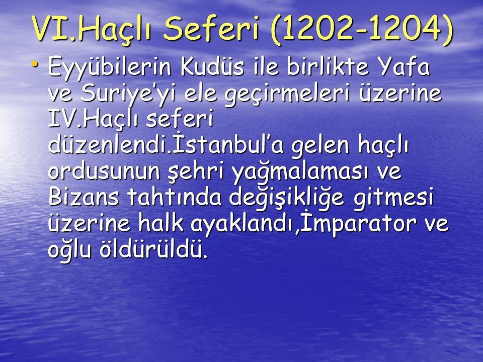 • Haçlılar İstanbul'da bir Latin Krallığı kurdular.(1204) • Bunun üzerine Bizans hanedan üyeleri İznik ve Trabzon'a kaçtılar.İznik Devleti 1261'de İstanbul'daki Latin Krallığı'na son verdi.