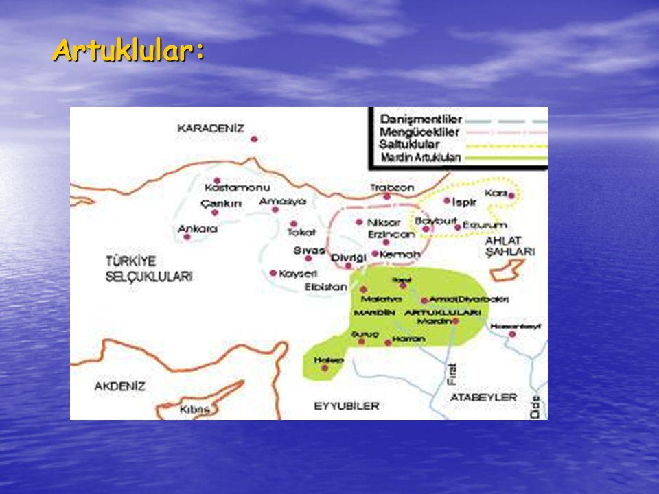 • Artuklu Beyliği Mardin, Hasankeyf ve Harput bölgelerinde 1102-1402 yılları arasında hüküm sürmüş bir Oğuz Türkmen Beyliğidir.
