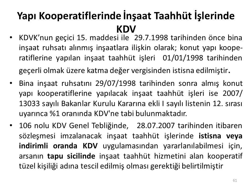 Yapı Kooperatiflerinde İnşaat Taahhüt İşlerinde KDV • KDVK'nun geçici 15.